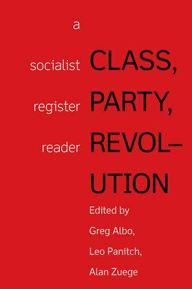 Class, Party, Revolution