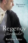 Regency Surrender: Ruthless Rakes: Rake Most Likely to Seduce / Rake Most Likely to Sin (Rakes on Tour) (Mills & Boon M&B)