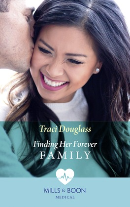 Finding Her Forever Family (Mills & Boon Medical)