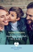 Mending The Single Dad's Heart (Mills & Boon Medical)
