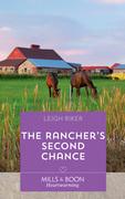 The Rancher's Second Chance (Mills & Boon Heartwarming) (Kansas Cowboys, Book 5)