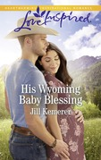 His Wyoming Baby Blessing (Mills & Boon Love Inspired) (Wyoming Cowboys, Book 4)
