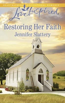 Restoring Her Faith (Mills & Boon Love Inspired)