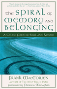 The Spiral of Memory and Belonging