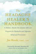 The Headache Healer's Handbook