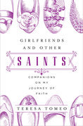 Girlfriends and Other Saints