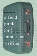 A Field Guide for Immersion Writing