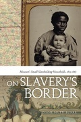 On Slavery's Border