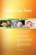 Autonomous Team A Complete Guide - 2019 Edition