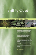 Shift To Cloud A Complete Guide - 2019 Edition