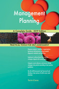 Management Planning A Complete Guide - 2019 Edition