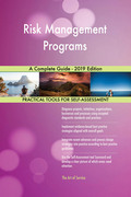 Risk Management Programs A Complete Guide - 2019 Edition