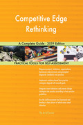 Competitive Edge Rethinking A Complete Guide - 2019 Edition