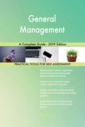 General Management A Complete Guide - 2019 Edition
