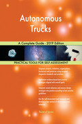 Autonomous Trucks A Complete Guide - 2019 Edition