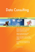 Data Consulting A Complete Guide - 2019 Edition