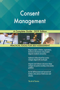 Consent Management A Complete Guide - 2019 Edition