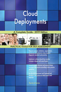 Cloud Deployments A Complete Guide - 2019 Edition