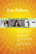 Data Platforms A Complete Guide - 2019 Edition