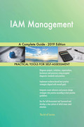 IAM Management A Complete Guide - 2019 Edition