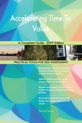 Accelerating Time To Value A Complete Guide - 2019 Edition
