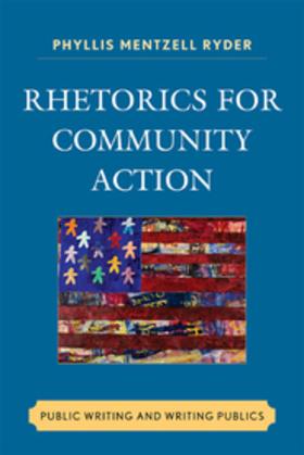 Rhetorics for Community Action