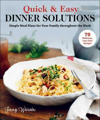 Quick & Easy Dinner Solutions