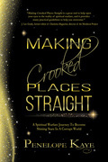 Making Crooked Places Straight