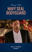 Navy Seal Bodyguard (Mills & Boon Heroes) (Aegis Security, Book 2)