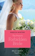 The Prince's Forbidden Bride (Mills & Boon True Love) (The Princess Brides, Book 2)