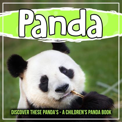 Panda: Discover These Panda's - A Children's Panda Book