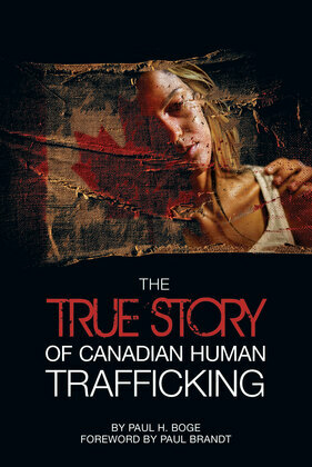 The True Story of Canadian Human Trafficking