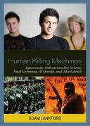 Human Killing Machines
