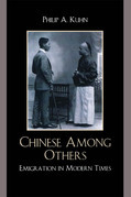 Chinese Among Others: Emigration in Modern Times