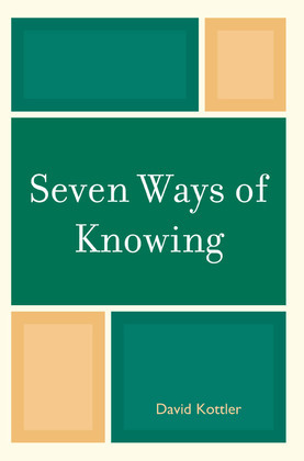 Seven Ways of Knowing