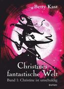 Christines fantastische Welt (1)