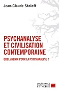 Psychanalyse et civilisation contemporaine