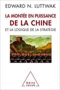 La Montée en puissance de la Chineet la logique de la stratégie