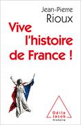 Vive l'histoire de France !