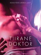 Tiirane doktor - Erootiline lühijutt