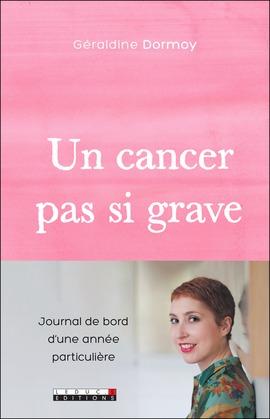 Un cancer pas si grave