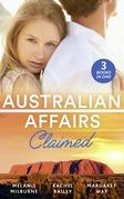 Australian Affairs: Claimed: Dr Chandler's Sleeping Beauty / Countering His Claim / Australia's Maverick Millionaire (Mills & Boon M&B)
