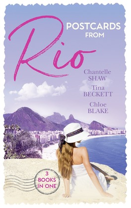Postcards From Rio: Master of Her Innocence / To Play with Fire / A Taste of Desire (Mills & Boon M&B)