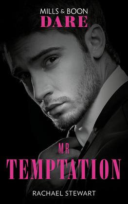 Mr. Temptation (Mills & Boon Dare)