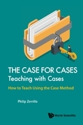 The Case for Cases: Teaching with Cases