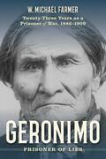 Geronimo: Prisoner of Lies
