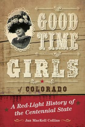Good Time Girls of Colorado