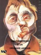 Les confessions d'un opiomane anglais