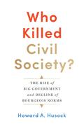 Who Killed Civil Society?
