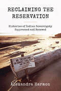 Reclaiming the Reservation